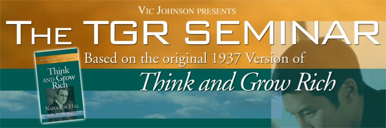 TGR Seminar based on Think and Grow Rich